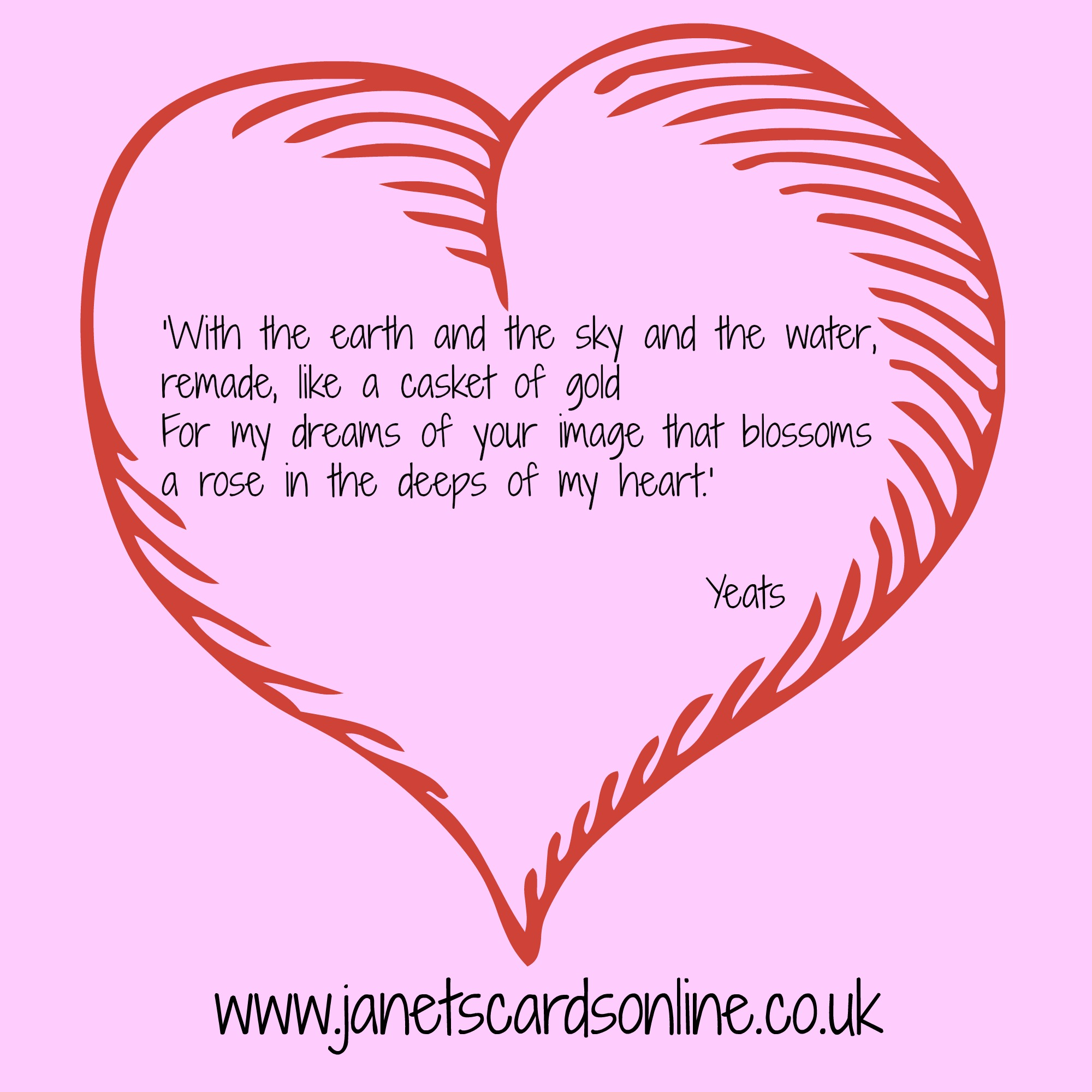 William Yeats love verse quote rose deeps heart Valentines Day