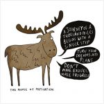 moose of motivation