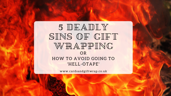 5 deadly sins of gift wrapping